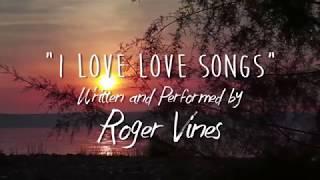 I Love Love Songs