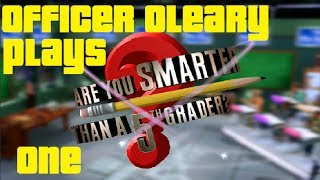Officer OLeary plays.. - Are You Smarter Than a 5th Grader - Episode 1 - Fayull
