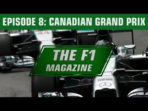 The F1 Magazine - The Canadian GP (Ep.8)