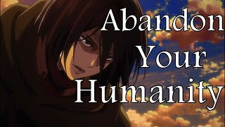 Abandon your Humanity - Attack on Titan (8 Ost Mix)