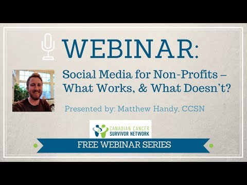 WEBINAR: Social Media for Non Profit Organizations - What Works, and What Doesn't?