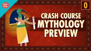 Crash Course World Mythology Preview