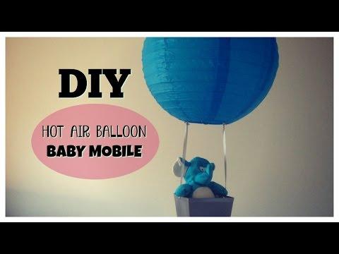 DIY | HOT AIR BALLOON BABY MOBILE