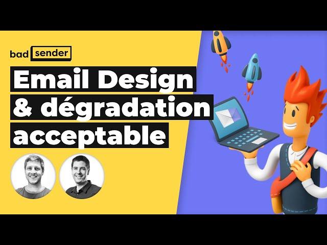 Email design, et si on parlait de dégradation acceptable ?