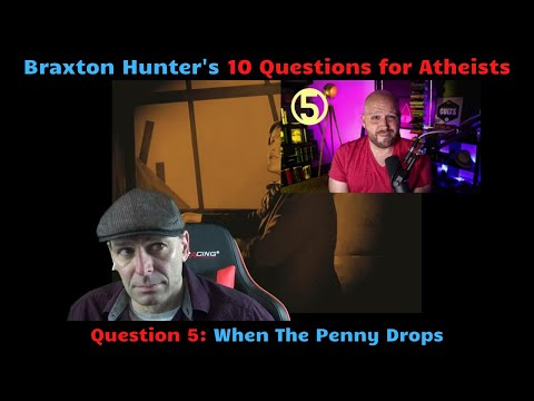 Response to Braxton Hunter, Part III. Question 5: When The Penny Drops