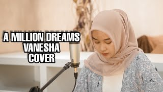 Download The Greatest Showman Cast - A Million Dreams Cover By Vanesha Nasyauqiva
