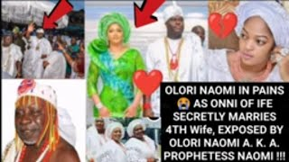 ONNI OF IFE SECRET NEW MARRIAGE  EXPOSED BY OLORI PROPHETESS NAOMI EXPOSED ONNI 4TH