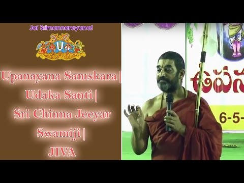 Upanayana Samskara | Udaka Santi | Sri Chinna Jeeyar Swamiji | JIVA