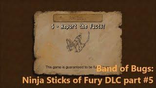 Band of Bugs: Ninja Sticks of Fury DLC part #5