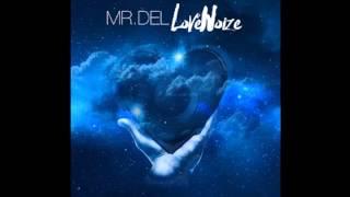 Mr. Del - #SpreadLove (feat. Stephani McCoy)