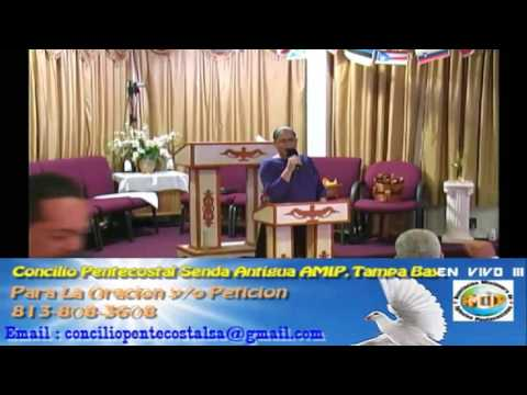 Culto Evangelistco Concilio Pentecostal Senda Antigua AMIP Tampa Bay. - 06-17-2016