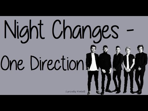 Night Changes (With Lyrics) - One Direction