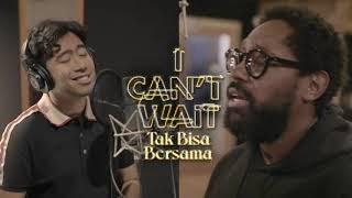 Vidi Aldiano feat Pj Morton -  I Can't Wait X Tak Bisa Bersama Mp3