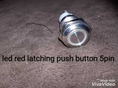 How to wire a 5pin led latching push button