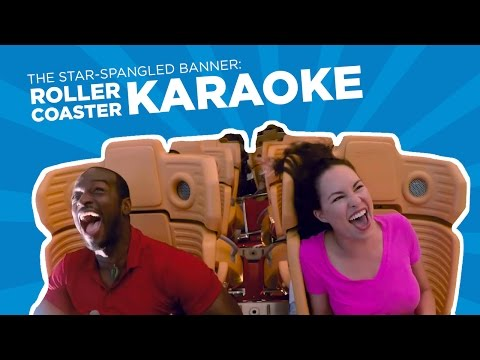 Roller Coaster Karaoke: The Star-Spangled Banner