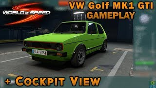 World of Speed (Early Access) | Volkswagen Golf MK1 GTI Gameplay + Cockpit View