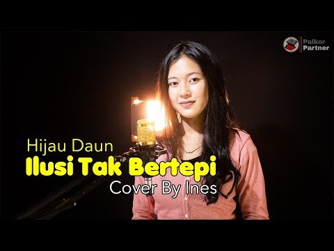 ILUSI TAK BERTEPI - HIJAU DAUN   COVER BY INES