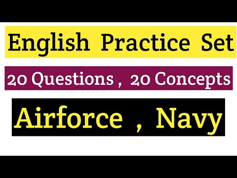 English Practice set for Airforce ( X & Y group) and Navy (AA & SSR) exams...
