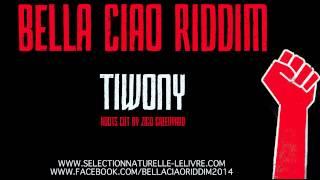 """Tiwony """"Lavage de cerveau"""" Bella Ciao Riddim"""