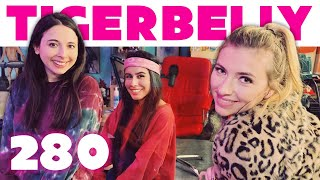 The Proposal w/ Annie Lederman & Esther Povitsky | TigerBelly 280