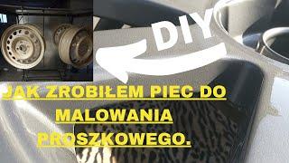 Piec do malowania proszkowego DIY / Powder Coat Oven DIY