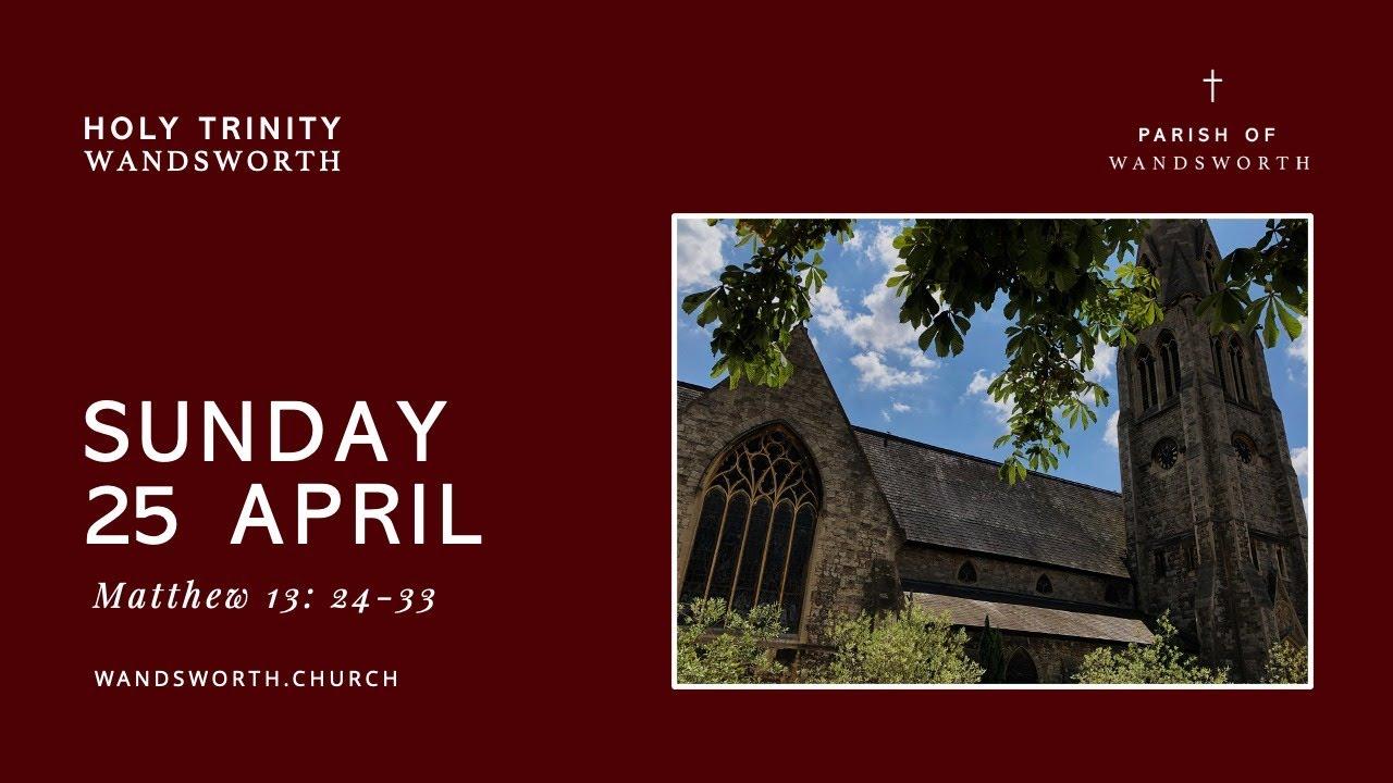 Sunday 25 April│10:30AM│Wandsworth Church