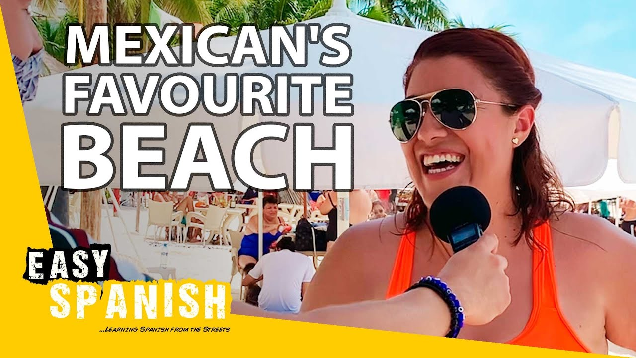 What's Mexico's Most Beautiful Beach (According to Locals) | Easy Spanish 246