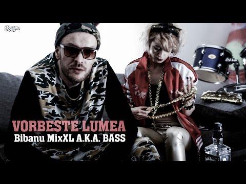 Bibanu MixXL - Vorbeste lumea (Videoclip Oficial)