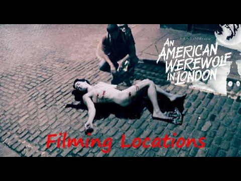 An American Werewolf in London 1981 ( FILMING LOCATION video) John  Landis Horror