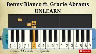 Benny Blanco feat Gracie Abrams | UNLEARN | pianika easy