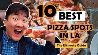 10 BEST PIZZA Spots in Los Angeles   LA Food Guide