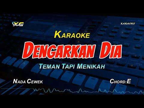 Dengarkan Dia - Teman Tapi Menikah (KARAOKE TANPA VOKAL Music Video)