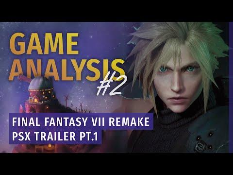 Game Analysis #2: Final Fantasy VII Remake PSX Trailer - Part 1: Scenes