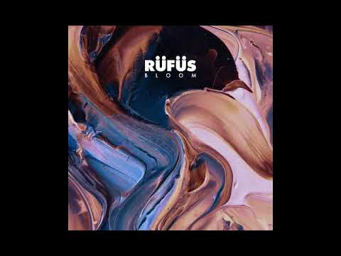 "[Indietronic/House] RÜFÜS - ""Bloom"" (2016) Full Album"