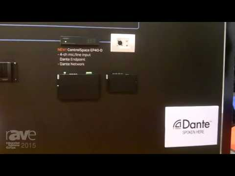 ISE 2015: BOSE Explains Why They've Chosen to Integrate Dante Into Their Control Space Product Line