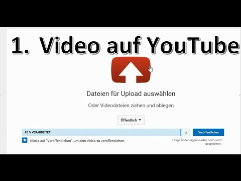 1. Video auf YouTube hochladen | Tutorial (2016 HD)