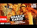 Kharch Karod Song Download