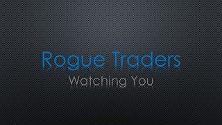 Rogue Traders Watching You Lyrics
