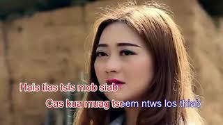 Hlub tsis muaj tso karaoke( instrumental) full Laj tsawb