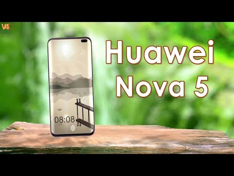 Huawei Nova 5 First Look, Release Date, Price, Specs, Camera, Launch Date, Features, Leaks, Concept
