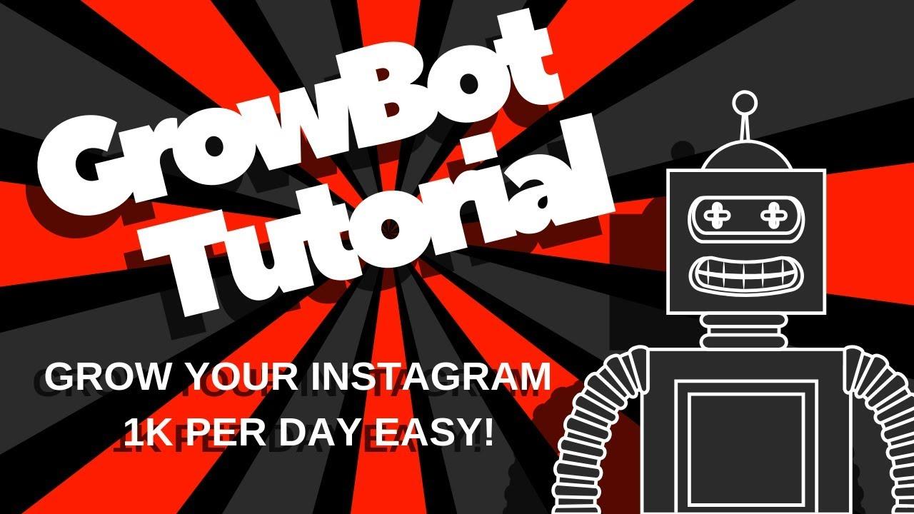 GrowBot For Instagram Tutorial