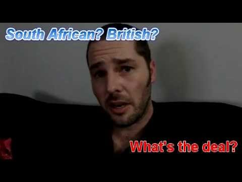 British? South African? What's the deal?