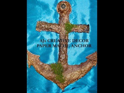 DIY Paper Mache Anchor