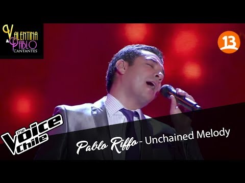 Pablo Riffo - Unchained Melody -The Voice Chile