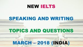 Gambar cover NEW REAL IELTS TEST IN INDIA TOPICS AND QUESTIONS – MARCH 2018 | IELTS EXAM TEST