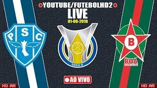 AO VIVO | PAYSANDU x BOA ESPORTE| Brasileiro Serie B | 01/06/2018