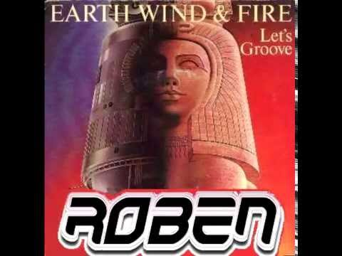 Roben - Let's Groove (Earth, Wind & Fire Bootleg)