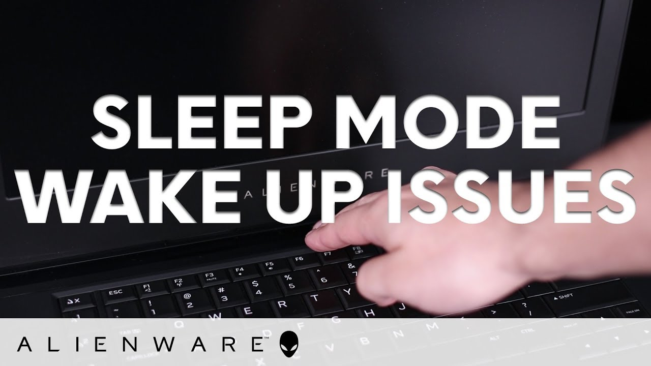 Alienware doesn't wake up from Sleep Mode