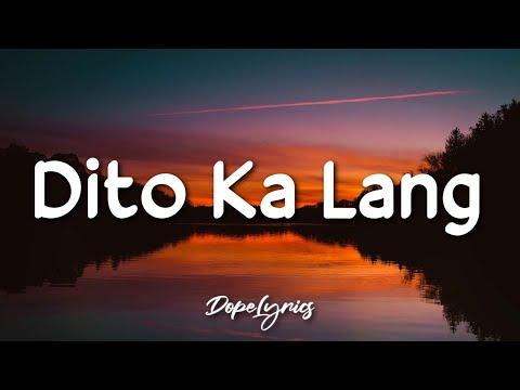 Dito ka lang - Cash koo ft. Pk dice (Lyrics) | Pwede bang dito ka lang