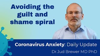 How to avoid spiraling into guilt and shame (Daily Update 15)